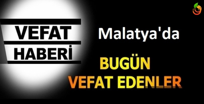 Malatya'da Bugün 8 Kişi Hayatını Kaybetti