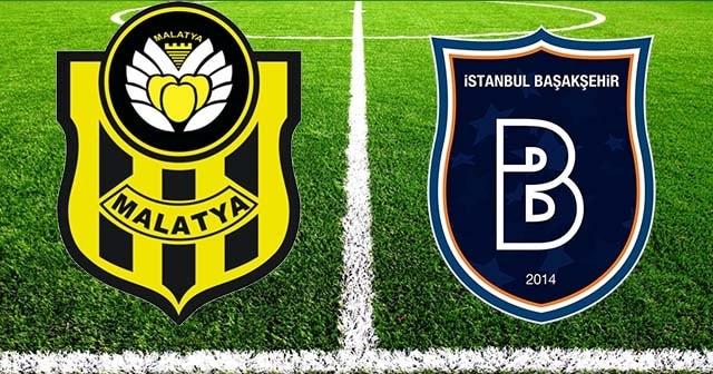 Yeni Malatyaspor-Başakşehir maçı saat kaçta hangi kanalda ?