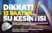 Malatya'da  13 Saatlik Su Kesintisi Uyarısı! Hangi Bölgelerde Su Kesintisi Yaşanacak