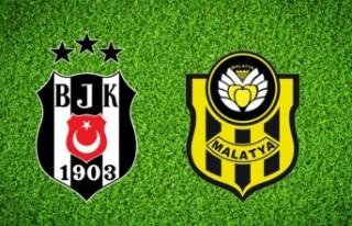 Beşiktaş-Yeni Malatyaspor maçı ne zaman saat kaçta...