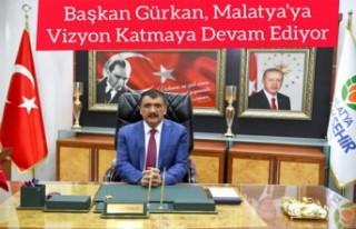 Başkan Gürkan, Malatya'ya vizyon katmaya devam...