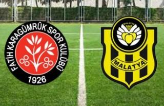 Fatih Karagümrük-Yeni Malatyaspor maçı saat kaçta...