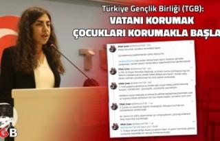 TGB Başkanı Dilek Çınar: 'Vatanı korumak...
