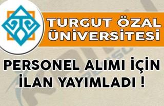 Malatya Turgut Özal Ünivesitesi 45 Kamu Personeli...